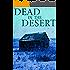 Dead in the Desert: Book 1
