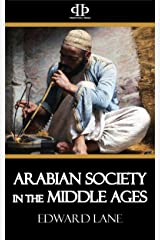 Arabian Society in the Middle Ages Kindle Edition