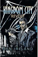 Kingdom City: Revolt Kindle Edition