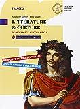 Littérature & culture. Con e-book. Con espansione online. Per le Scuole superiori. Con CD-ROM: 1