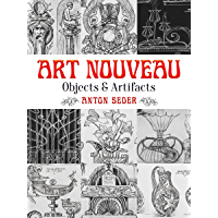 Art Nouveau: Objects and Artifacts (Dover Pictorial Archive)