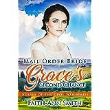 Mail Order Bride: Grace's Second Chance (Nurses Of The Civil War Book 3)