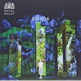 The Royal Ballet 2015-16 (Royal Ballet Yearbook)