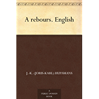 A rebours. English (English Edition)