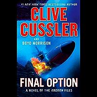 Final Option (The Oregon Files Book 14) (English Edition)