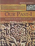 Our Pasts Part - 1 Textbook in History for Class - 6  - 654