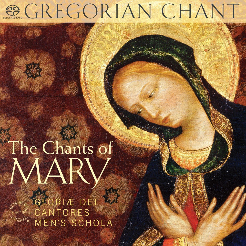 SACD : Glorae Dei Cantores Men's Schola - Chants of Mary (Hybrid SACD)