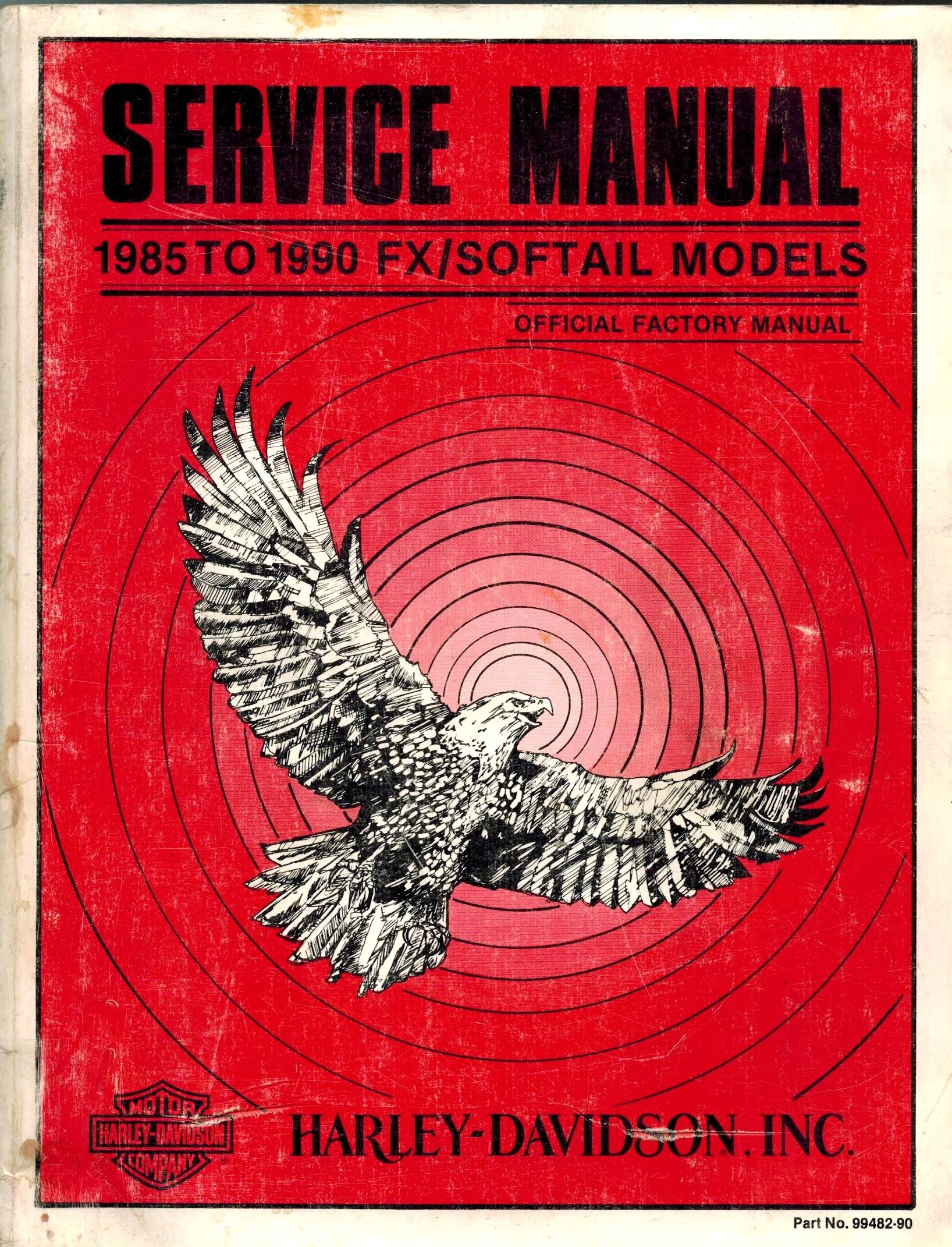 1985 To 1990 Fx/Softail Models Service Manual - Harley Davidson: Harley- davidson: Amazon.com: Books