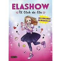 Elashow. Un concurso en Musical.ly (Youtubers infantiles)