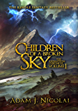 Children of a Broken Sky (Redemption Chronicle Book 1)