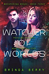 Watcher of Worlds (Whispering Woods Book 3) Kindle Edition