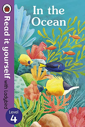 In the Ocean � Read It Yourself with Ladybird Level 4