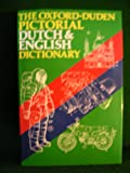 The Oxford-Duden Pictorial Dutch-English Dictionary