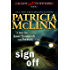 Sign Off (Caught Dead in Wyoming, Book 1)