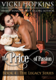 The Price of Passion (Book Four The Legacy Series) (English Edition)
