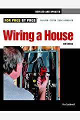 Wiring a House, 4th Edition (For Pros By Pros) Paperback