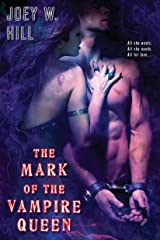 The Mark of the Vampire Queen (Vampire Queen series Book 2) Kindle Edition