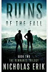 Ruins of the Fall (The Remants Trilogy Book 2) Kindle Edition