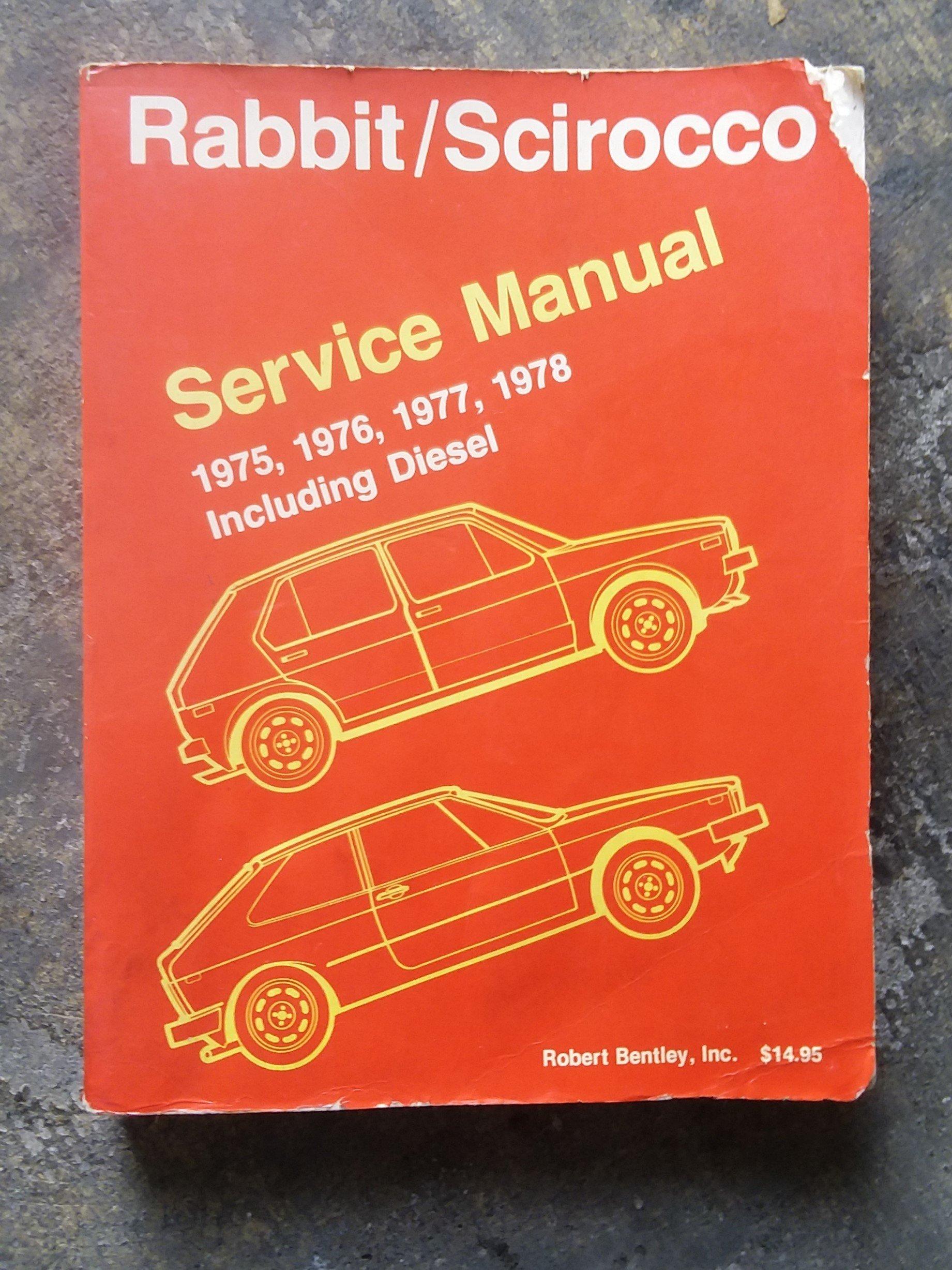 Volkswagen Rabbit, Scirocco service manual, 1975, 1976, 1977, 1978: Bentley  Publishers: 9780837600895: Amazon.com: Books