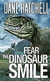 Fear the Dinosaur Smile