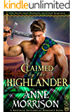Claimed by the Highlander (The Highlands Warring Scottish Romance) (A Medieval Historical Romance Book)