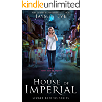 House of Imperial (Secret Keepers Series Book 2) (English Edition)