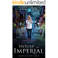 House of Imperial (Secret Keepers Series Book 2)