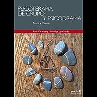 Psicoterapia de grupo y psicodrama: Teoría y práctica (Psicoterapias)