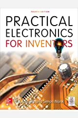 Practical Electronics for Inventors, Fourth Edition Kindle Edition