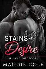 Stains of Desire: A Military Romance (Behind Closed Doors Book 5) Kindle Edition