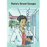 Nala's Great Escape
