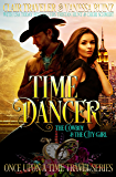Time Dancer: The Cowboy & The City Girl (Book 1) (Once Upon a Time Travel 4)