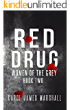 Red Drug book 2 (Women of the Grey)