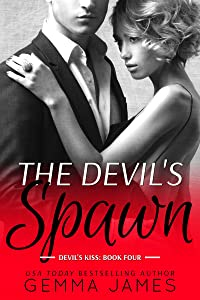 The Devil's Spawn (Devil's Kiss Book 4)