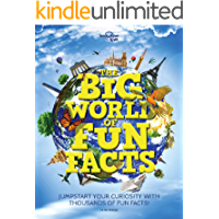 The Big World of Fun Facts (Lonely Planet Kids)