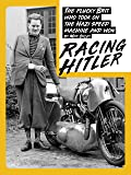 RACING HITLER: The plucky Brit who fought the Nazi speed machine and won (English Edition)