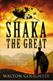 Shaka the Great (The Epic Story of the Zulu Empire Book 2)