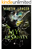 My Insanity (The Insanity Series Book 1)
