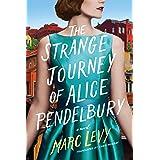 The Strange Journey of Alice Pendelbury (English Edition)