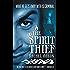 The Spirit Thief (The Legend of Eli Monpress Book 1)