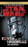 Death Troopers: Star Wars Legends (Star Wars - Legends)