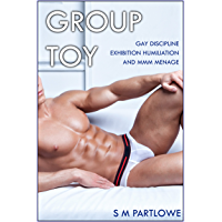 Group Toy (Gay Discipline Exhibition Humiliation and MMM Menage) (English Edition)