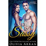 Call Me Sassy: Sassy Ever After