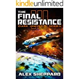 The Final Resistance (Dark Universe Series Book 3)