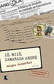 Zé, Mizé, Camarada André: Notícia de Angola