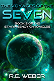The Voyages Of The Seven (The Star Agency Chronicles Book 2)