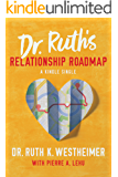 Dr. Ruth's Relationship Roadmap (Kindle Single)