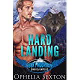Hard Landing: A Wolf Shifter Firefighter Romance (Rocky Mountain Smokejumpers Book 1)