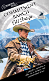 Commitment Ranch (Dreamspun Desires Book 18)