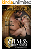 Masters of the Castle: Witness Protection Program